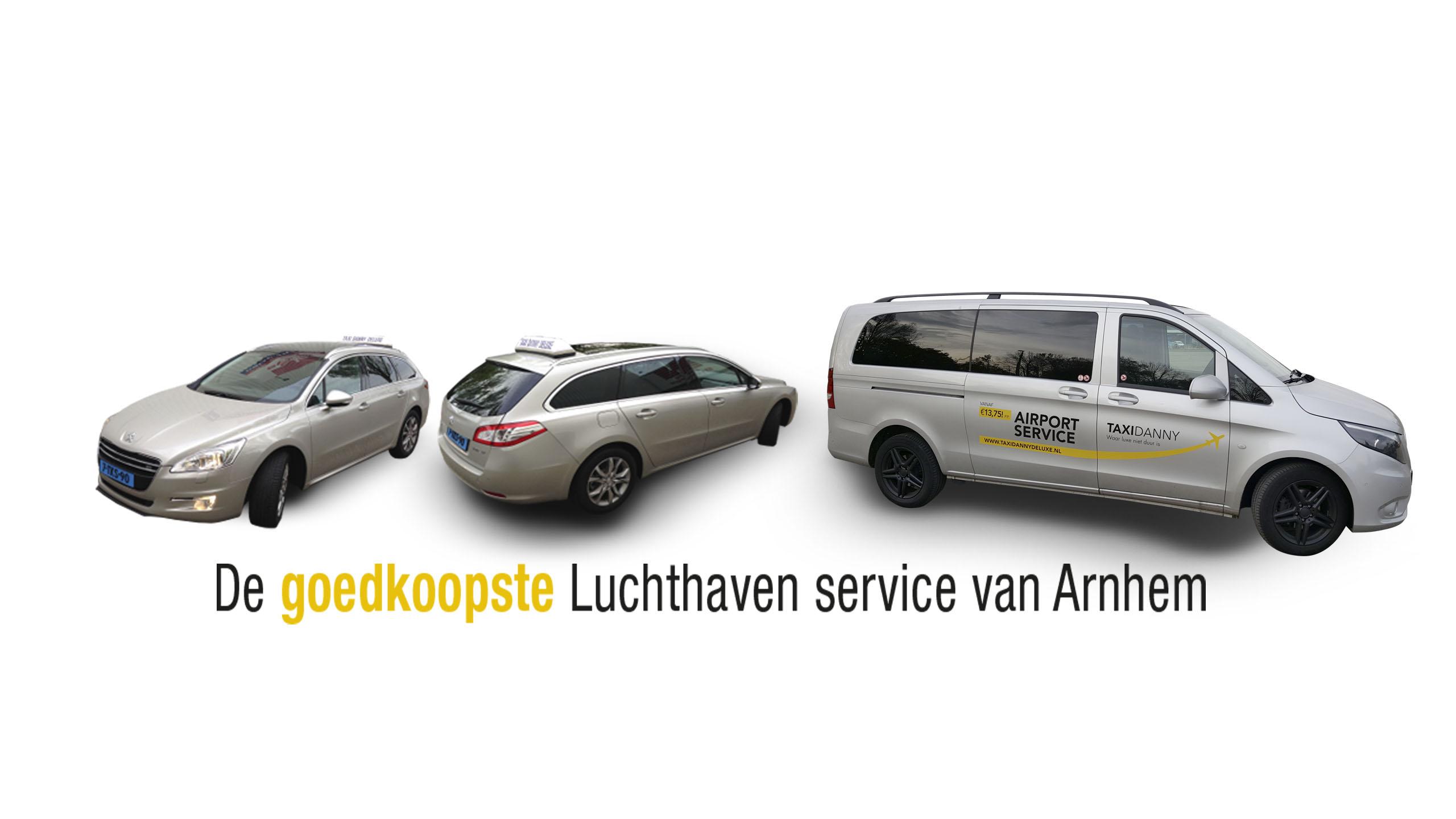 Taxi Arnhem Danny Deluxe - De goedkoopste luchthaven service van Arnhem